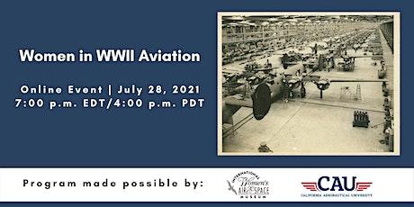 Women in WWII Aviation tickets