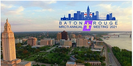 The 10th Annual MRCTI Organizational Meeting in Baton, Rouge tickets