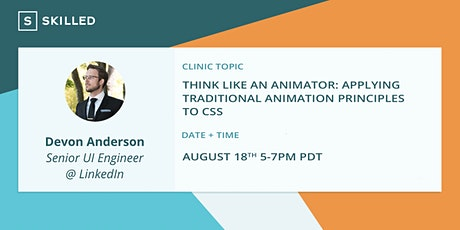 Think like an Animator: Applying Traditional Animation Principles to CSS tickets