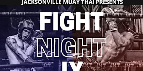 Jax Muay Thai Fights IX tickets
