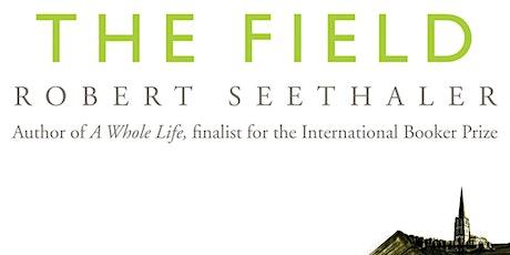 Goethe Book Club: The Field (2018, EN 2021), by Robert Seethaler tickets