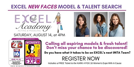 Excel Academy New Faces Model Search at the Central Arkansas Womens Expo tickets