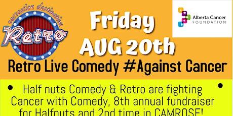 Comedy aganst Cancer Retro in Camrose tickets