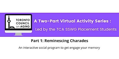 TCA Activity Series Part 1: Reminiscing Charades tickets