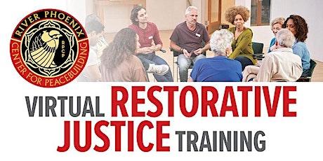 Virtual Restorative Justice Practitioner Training 1.0 tickets