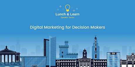 Digital Marketing for Decision Makers tickets