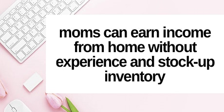 Free Webinar: Online Business Work From Home For Women tickets