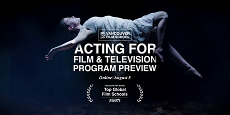 VFS Acting for Film & Television Program Preview tickets
