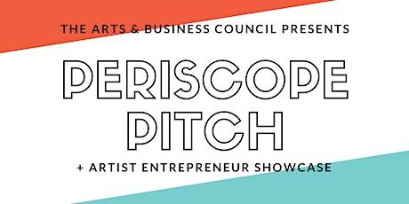 Periscope Pitch + Artist Entrepreneur Showcase tickets