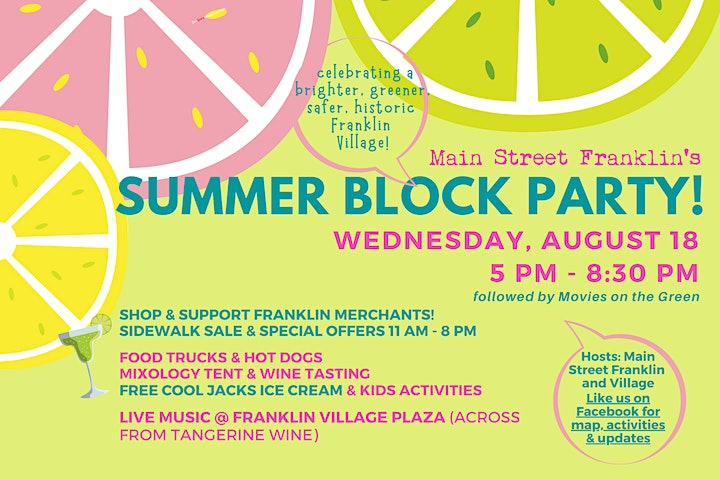 Main Street's SUMMER BLOCK PARTY!  A big summer bash for Franklin! image