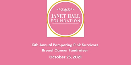13th Annual Pampering Pink Survivors Breast Cancer Fundraiser tickets