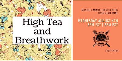 High Tea and Breathwork for Better Sleep
