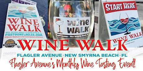 Flagler Avenue Wine Walk - August  2021 tickets