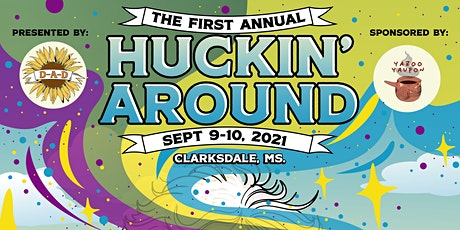 Huckin' Around tickets