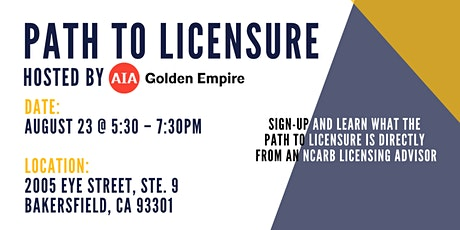Path to Licensure by AIA Golden Empire tickets