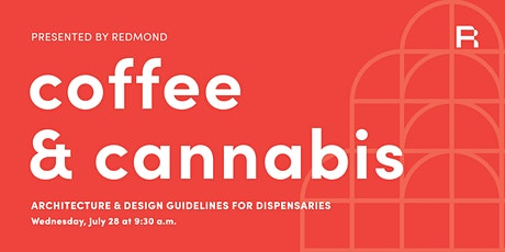 Coffee & Cannabis: Architecture & Design  Guidelines for Dispensaries tickets