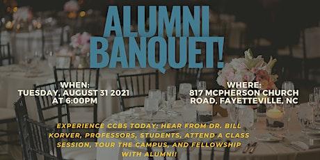 August 2021CCBS Alumni Banquet tickets
