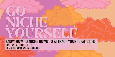 Go Niche Yourself | LEVEL San Diego tickets