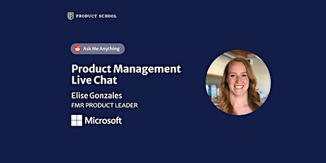 Live Chat with fmr Microsoft Product Leader tickets