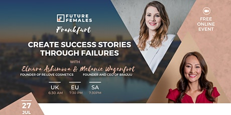 Creating Success Stories through Failures I Future Females Frankfurt tickets