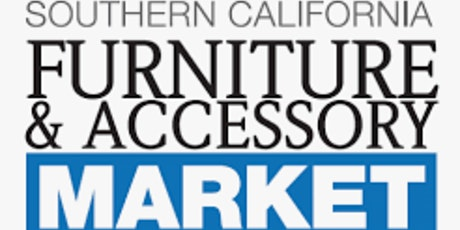 Southern California Furniture & Accessory Market tickets