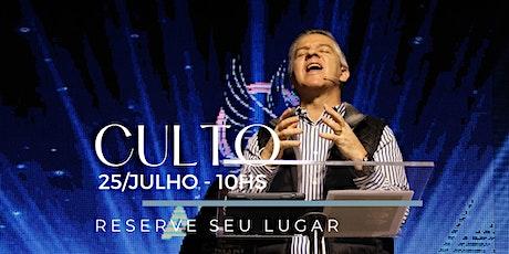 CULTO MANHÃ | Domingo 25/Julho ingressos