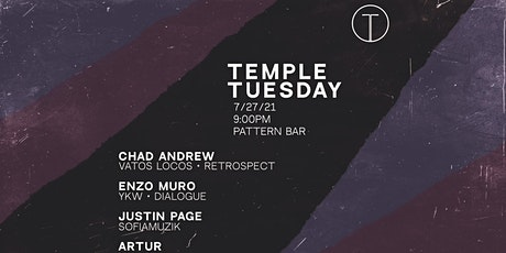 Temple Tuesdays with Chad Andrew , Enzo Muro, Justin page , Artur tickets