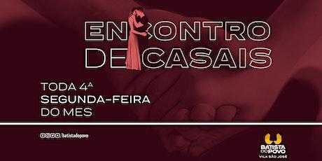 INSCRIÇÃO ENCONTRO DE CASAIS - 20H00 ÀS 21H30 ingressos