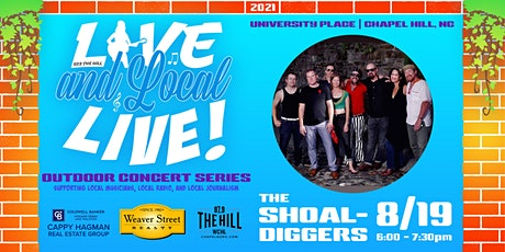 Live and Local Live Concert Series presents the Shoaldiggers! tickets