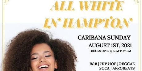 ALL WHITE IN HAMPTON tickets