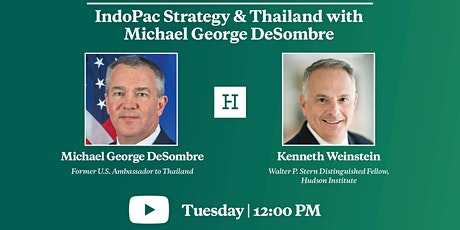 Virtual Event | IndoPac Strategy & Thailand with Michael George DeSombre tickets