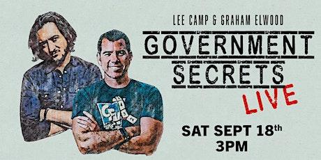 Government Secrets w/ Lee Camp + Graham Elwood! tickets