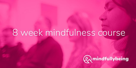 Online 8 week MBCT-L Course: Action for Wellbeing tickets