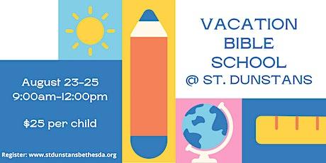 Vacation Bible School at St. Dunstan's tickets