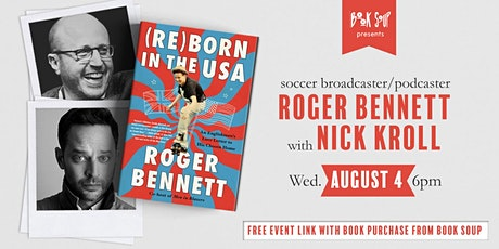 Roger Bennett, in conversation w/ Nick Kroll, discussing Reborn in the USA! tickets
