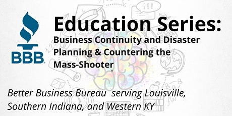 Education Series: Business Continuity & Countering the Mass-Shooter tickets