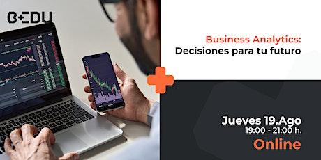 Business Analytics: Decisiones para tu futuro/Sesiones en vivo. entradas