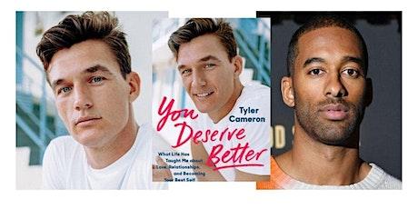 You Deserve Better: A Virtual Evening with Tyler Cameron and Matt James! tickets