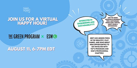 The GREEN Program & Engineers for a Sustainable World Virtual Happy Hour tickets