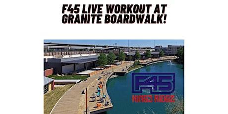 F45 Live Workout at Granite Boardwalk! tickets