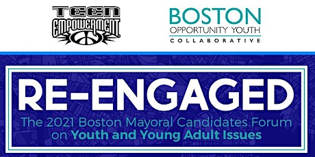 Re-Engaged: 2021 Mayoral Candidates Forum on Youth and Young Adults tickets