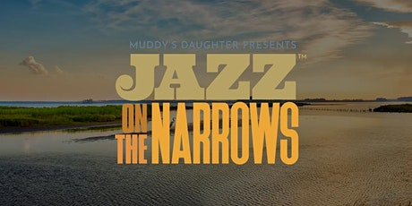 Jazz on the Narrows tickets