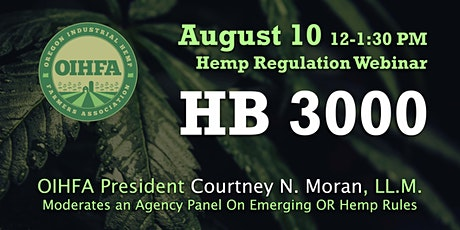 HB 3000: Emerging OR Hemp Rules  2021 Webinar tickets