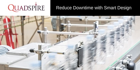 Reduce Downtime with Smart Design tickets
