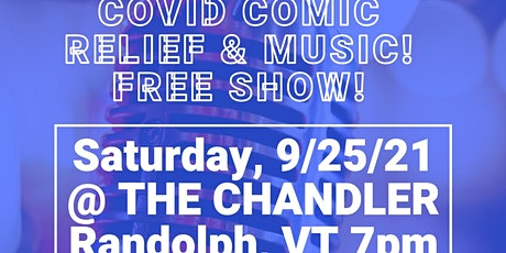 COVID COMIC RELIEF & MUSIC SHOW! FREE! tickets