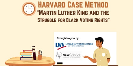 Harvard  Case Method: Martin Luther King and the  Struggle for Black Voting tickets