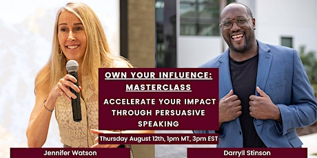 Own Your Influence: Masterclass, Persuasive Speaking tickets