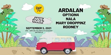 Day Trip ft. Ardalan w/ Option4, Nala, Mary Droppinz, Rodney tickets