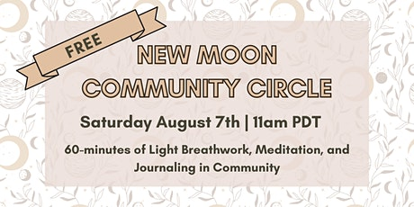 New Moon in Leo  - Community Circle tickets