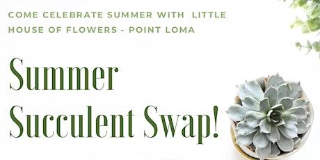 Summer Succulent Swap tickets